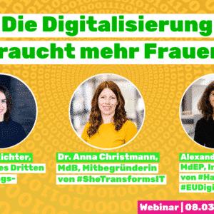 """""""Die Digitalisierung braucht mehr Frauen"""" - Fotos der 3 Panelist:innen"""